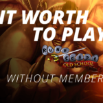 Is it Worth to play runescape or Osrs without membership?